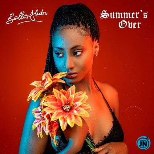 Bella Alubo – Summer's Over Ft. Ajebutter 22 & LadiPoe